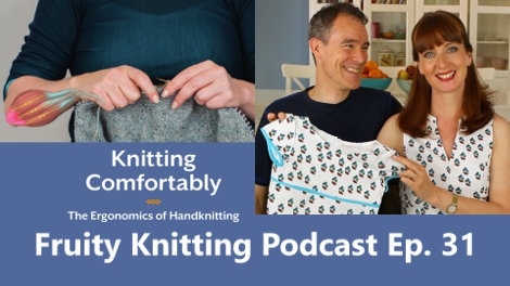 Fruity Knitting Podcast Episode 31