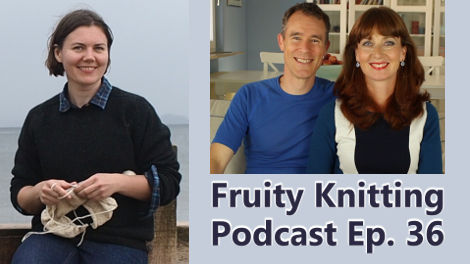 Ysolda Teague - Episode 36 - Fruity Knitting Podcast - Click to view!