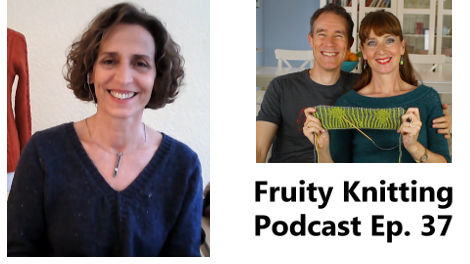 Fruity Knitting Podcast Episode 37