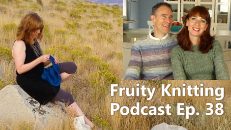 Fruity Knitting Podcast Episode 38, with Gudrun Johnston