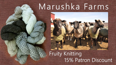 Patrons get 15 percent off all yarns, roving and fleeces from Marushka Farms